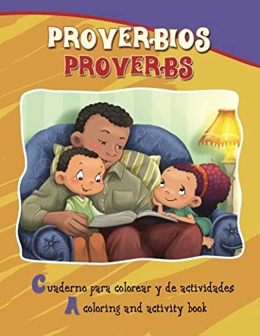 Proverbios, Proverbs: Coloring and Activity Book in English and Spanish (Bible Chapters for Kids) (Spanish (Spanish Kids Stories)