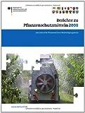 Berichte Zu Pflanzenschutzmitteln 2008 : Jahresbericht 2008, Bundesamt f&uuml and r Verbraucherschutz und Lebensmittelsicherheit (BVL), 303460257X
