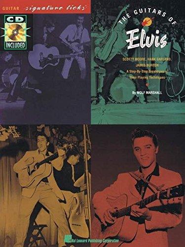 - The Guitars of Elvis: Guitar Signature Licks Series