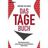 Das Tage-Buch: Die Menstruation – alles über ein unterschätztes Phänomen (German Edition)