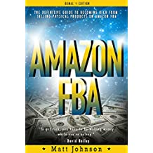 AMAZON FBA: Passive Income Made Easy! Make Money On Line With AMAZON FBA (Passive Income, How To Make Money Online, Online Business Strategy, Credit Repair, ... Free, Affiliate Marketing, Money Book 1)