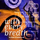 With Every Breath: Music of Shabbat