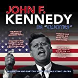 """John F. Kennedy in """"Quotes"""""""