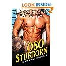 OSO Stubborn: The Boys of Beartooth Bay Book 1