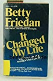 It Changed My Life, Betty Friedan, 0440139368