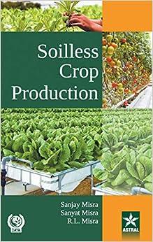 Soilless Crop Production por Sanjay Misra epub