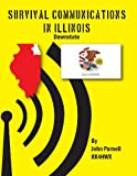 Survival Communications in Illinois, John Parnell, 1625120036