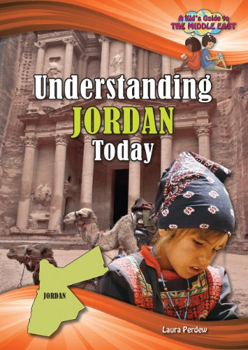 Understanding Jordan Today (Kid's Guide to the Middle East)
