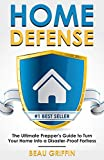 img - for Home Defense: The Ultimate Prepper's Guide to Turn Your Home into a Disaster-Proof Fortress (Long-Term Survival) book / textbook / text book