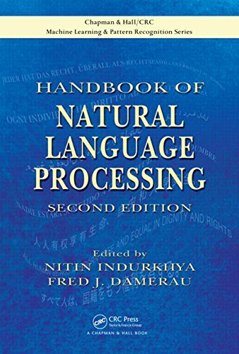 Handbook of Natural Language Processing, Second Edition (Chapman & Hall/CRC:  Machine Learning & Pattern Recognition) by Nitin Indurkhya