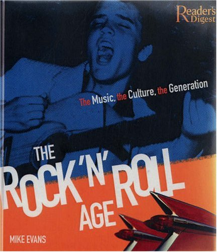 The Rock 'N' Roll Age: The Music, the Culture, the Generation PDF