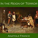 In the Reign of Terror | Anatole France