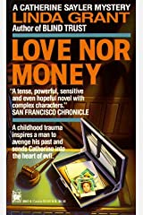 Love Nor Money (Catherine Sayler Mystery) by Linda Grant (1992-11-23) Mass Market Paperback