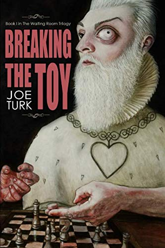(Breaking the Toy (The Waiting Room Trilogy))