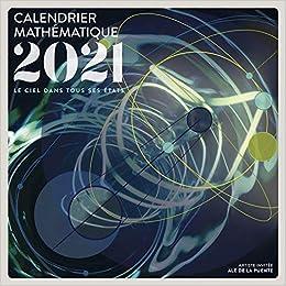 Calendrier mathématique 2021 : Le ciel dans tous ses états   Le