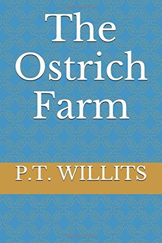 Ostrich Farm (The Ostrich Farm)