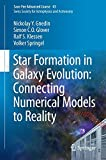 img - for Star Formation in Galaxy Evolution: Connecting Numerical Models to Reality: Saas-Fee Advanced Course 43. Swiss Society for Astrophysics and Astronomy book / textbook / text book