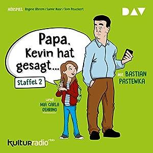 Papa, Kevin hat gesagt... 2 Hörspiel