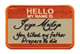 (US) Patch Squad My Name Is Inigo Montoya Tactical Princess Bride patch (Orange Hook Back)