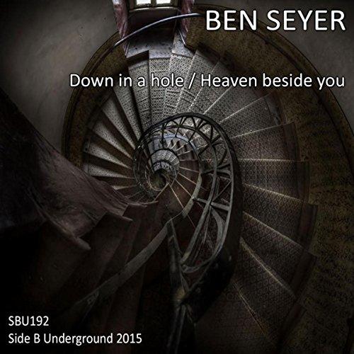 Heaven Beside You (Original Mix) - Heaven Beside You