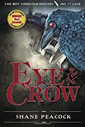 Eye of the Crow: The Boy Sherlock Holmes, His 1st Case