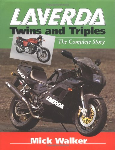 Laverda Twins and Triples: The Complete Story (Crowood MotoClassics)
