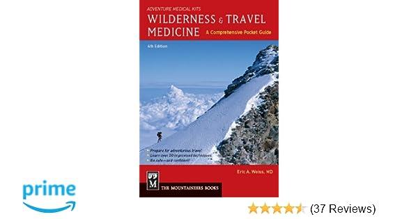 Wilderness & Travel Medicine: A Comprehensive Guide, 4th