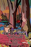 Chip off the Old Block, Dale Benjamin Drakeford Productions and Renee Henton, 0595438342