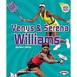 Venus & Serena Williams (2nd Revised Edition) (Amazing Athletes)