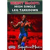 Kerry McCoy:Signature Move Series: High Single Leg Takedown (DVD) by Kerry McCoy