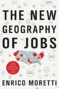 The New Geography of Jobs by [Moretti, Enrico]