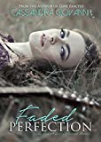 Faded Perfection (Beautifully Flawed Book 2)