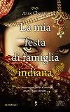 img - for La mia festa di famiglia indiana book / textbook / text book