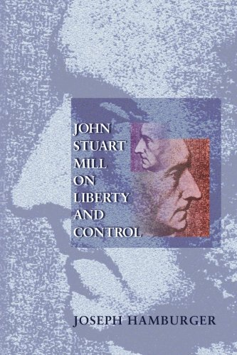 John Stuart Mill on Liberty and Control.