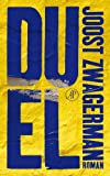 Front cover for the book Duel by Joost Zwagerman