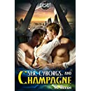 Sex, Cyborgs, and Champagne (Vega Space Vacations Book 1)