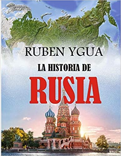 LA HISTORIA DE RUSIA