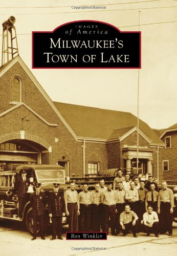 Milwaukee's Town of Lake (Images of ()