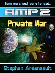 AMP Private War