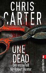 One Dead: Novella - Der erste Fall für Robert Hunter (Ein Hunter-und-Garcia-Thriller 0) (German Edition)