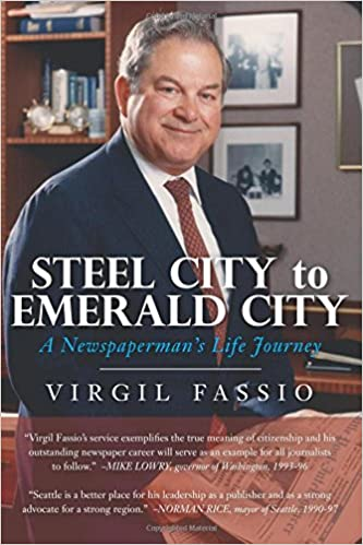 c247a820fa32 Steel City to Emerald City  A Newspaperman s Life Journey Paperback –  August 9