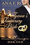 The Tycoon's Temporary Bride (Billionaire Brides of Granite Falls) (Volume 4)