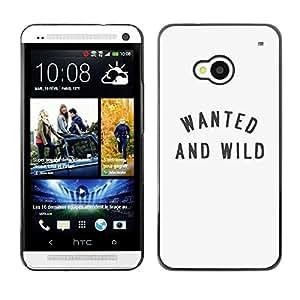 Be Good Phone Accessory // Dura Cáscara cubierta Protectora Caso Carcasa Funda de Protección para HTC One M7 // Wanted And Wild Quote Text Beige Minimalist