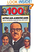 #10: 100 African-Americans Who Shaped American History (100 Series)