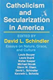 Catholicism and Secularization in America, , 0879734507