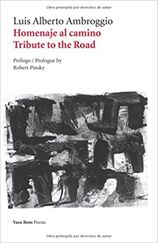 Homenaje al camino / Tribute to the Road