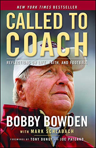 Called to Coach: Reflections on Life, Faith and Football (Best College Football National Championship Games)