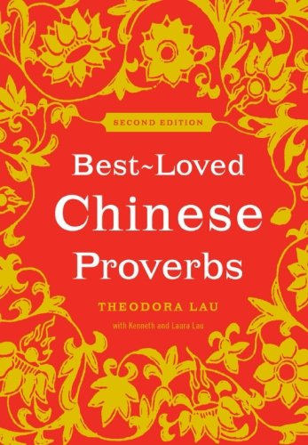 Best-Loved Chinese Proverbs (2nd Edition) by Collins Reference