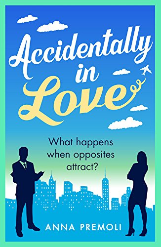 Accidentally in Love: A hilarious, heart-warming Rom-Com
