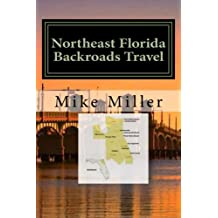 Northeast Florida Backroads Travel: Day Trips Off The Beaten Path